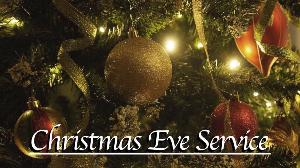 Christmas Eve Service - 2018