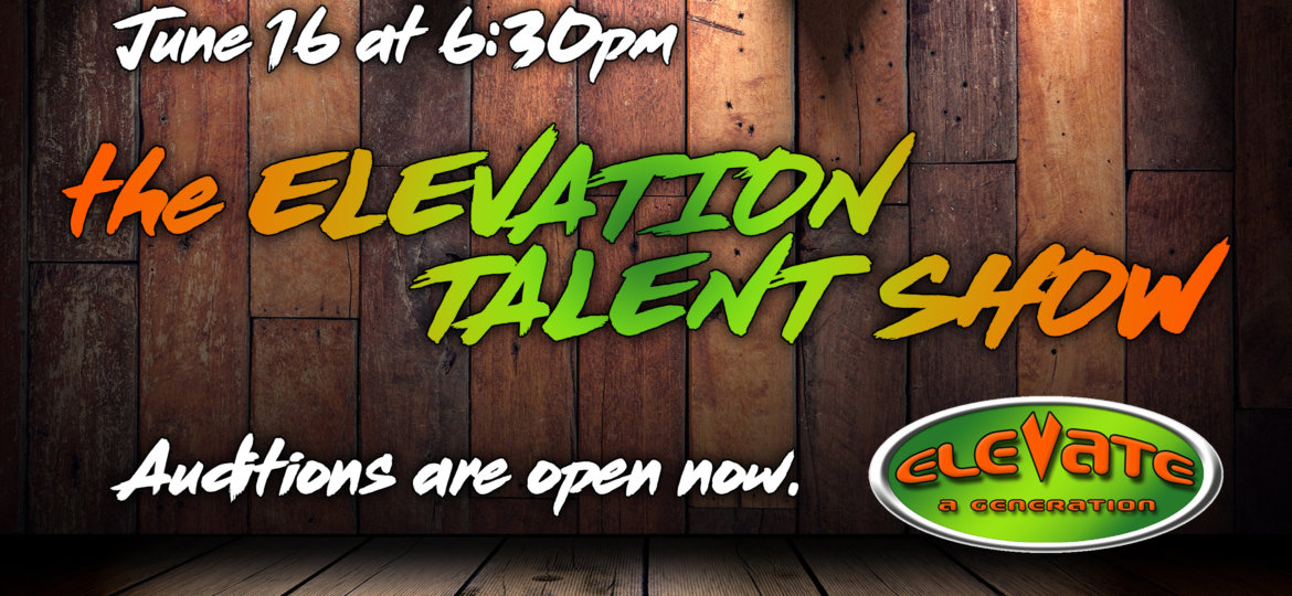 ELEVATION Talent Show 2019