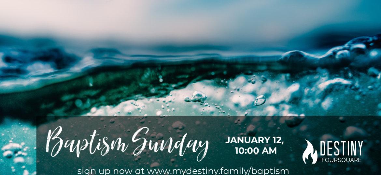 Baptism Sunday Jan 19