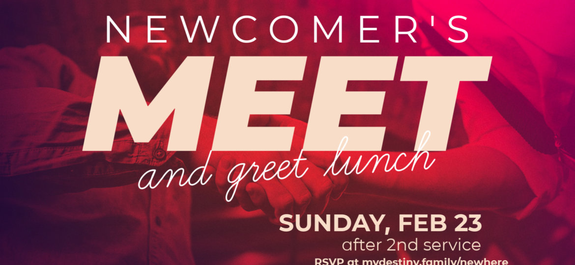 Newcomer's Meet and Greet Lunch