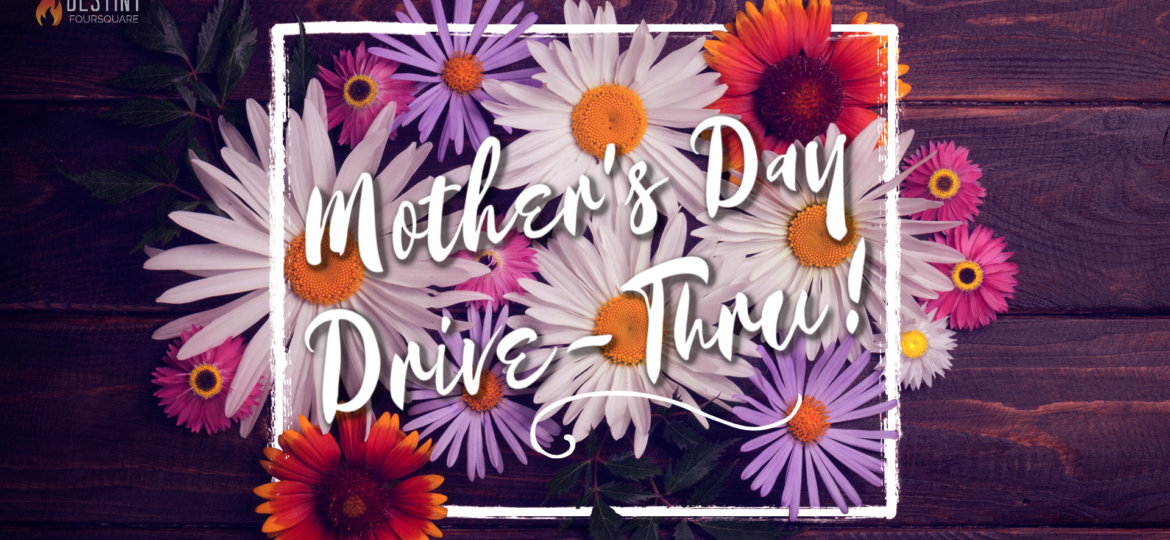 Mother's Day Drive-Thru 2