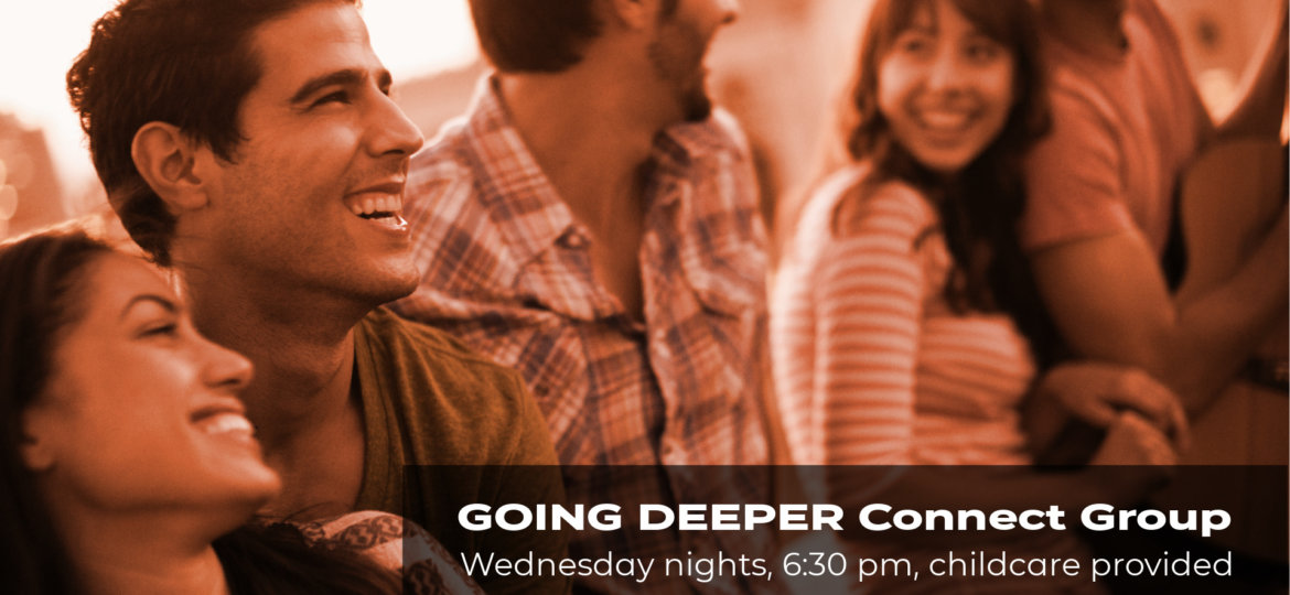 Going Deeper Connect Group