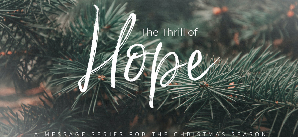 The Thrill of Hope Title Graphic