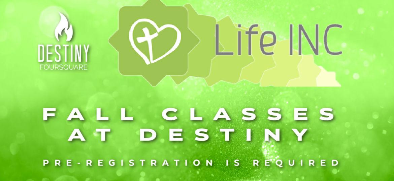 Life INC Classes